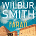 "Editorial Presença | ""Faraó"" de Wilbur Smith"