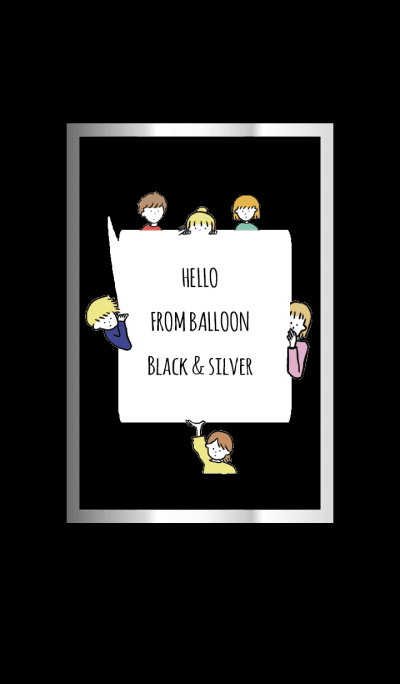 Black & Silver / hello from balloon