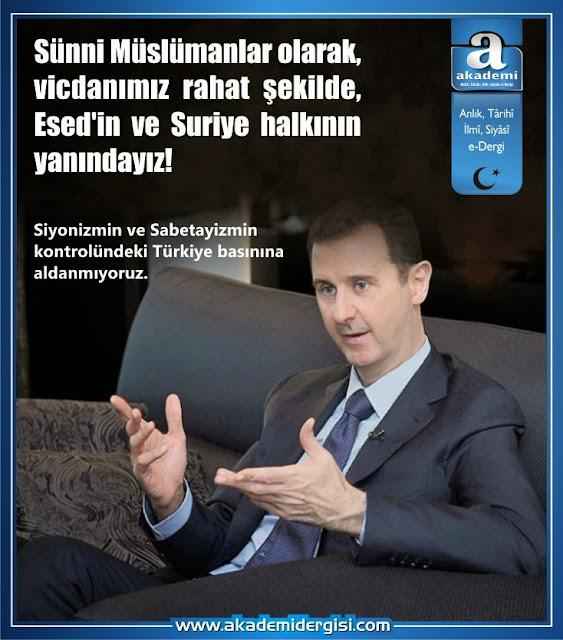 Sünni Müslümanlar olarak Esed'in ve Suriye halkının yanındayız.