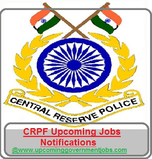 CRPF Recruitemnt 2017-2018| Apply Online at crpfindia.com, CRPF Jobs 2017-18, Upcoming crpf recruitment, crpf vacancy 2017, GOVT Jobs 2017, CRPF (Central Reserve Police Force)