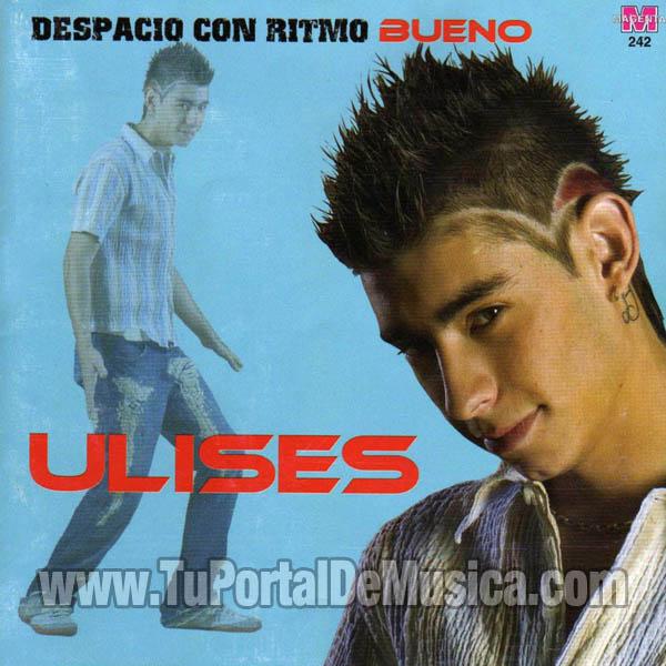 Ulises Bueno - Despacio Con Ritmo Bueno (2006)