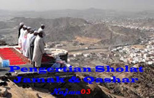Pengertian Shalat Jamak dan Qashar