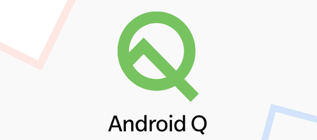 Google Android Q mobile OS with new features and improvement