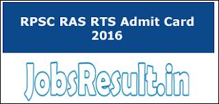 RPSC RAS RTS Admit Card 2016
