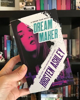 Book Review: Dream Maker by Kristen Ashley   About That Story