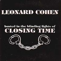 """closing time"" - Leonard Cohen"