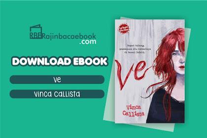 Download Novel Ve by Vinca Callista Pdf