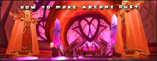 World of Warcraft Gold Guide - How To Make Gold in WOW: Arcane Dust