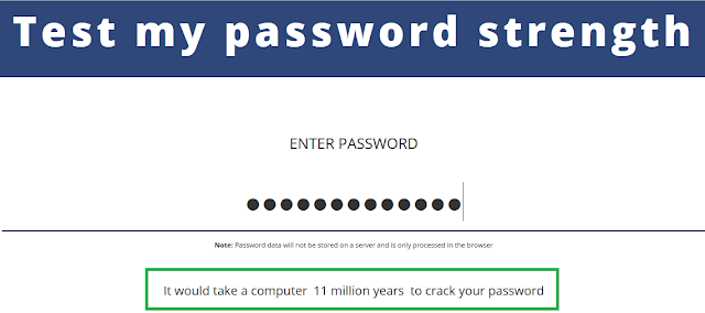 https://www.comparitech.com/privacy-security-tools/password-strength-test/