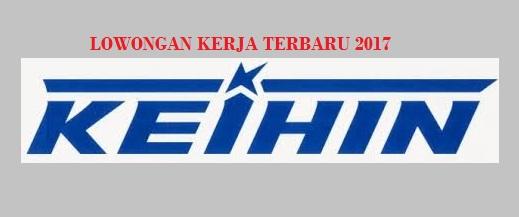 INFORMASI LOKER TERBARU 2017 PT KEIHIN INDONESIA Lowongan 2017