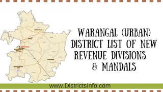 Warangal (Urban) District List of new Revenue Divisions  & Mandals