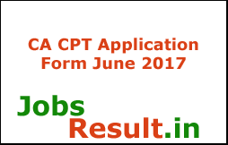 CA CPT Application Form June 2017
