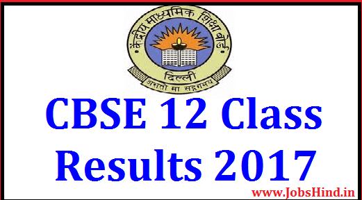 CBSE 12 Class Results 2017