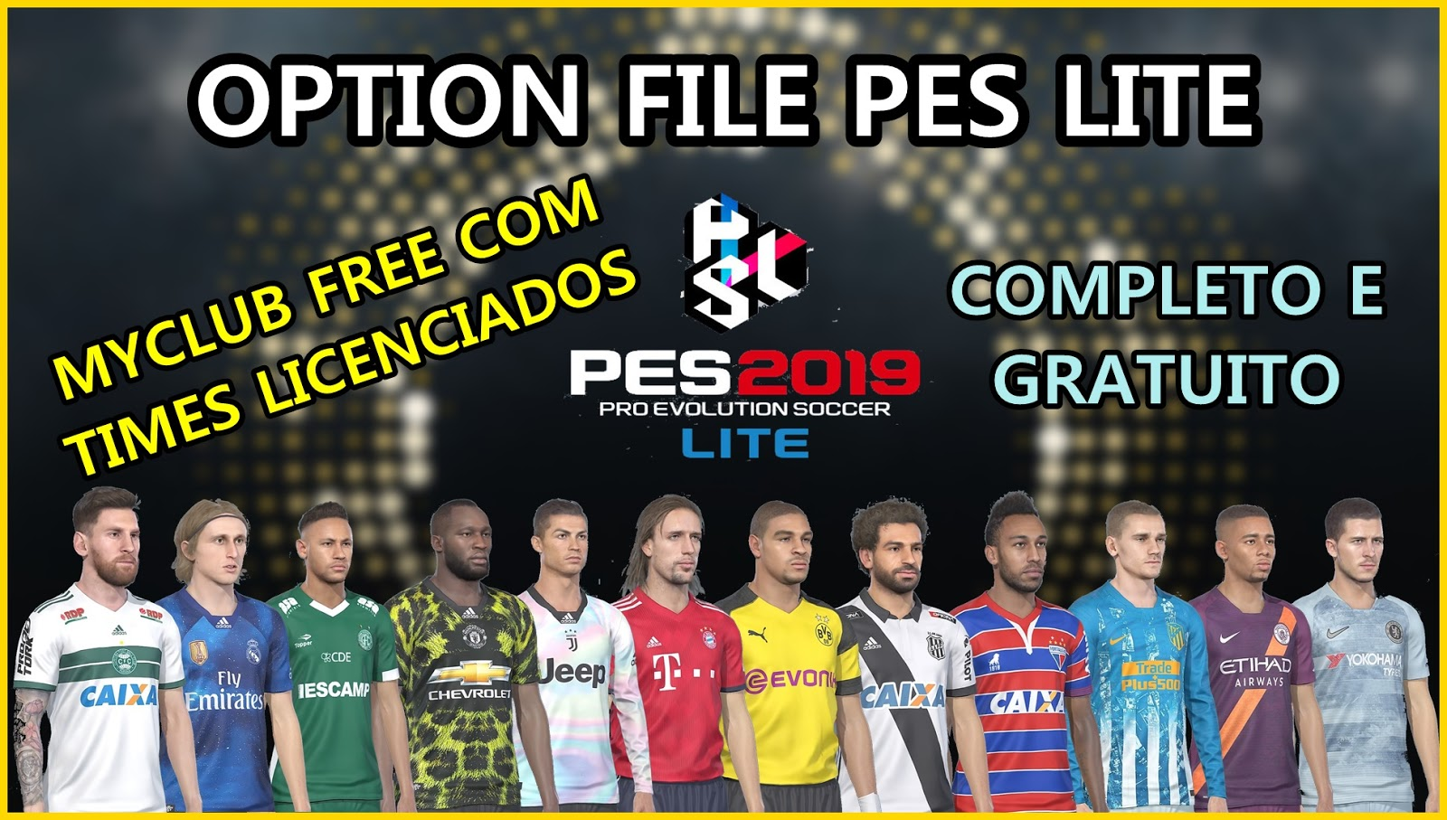 8ad3f05034 PES 2019 - OPTION FILE COMPLETO COMPATÍVEL COM A DLC 3.0 - COM ...