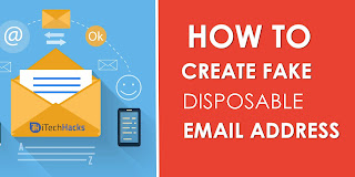 How To Create Unlimited  Fake Disposable Email Address