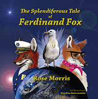 The Splendiferous Tale of Ferdinand Fox by Rose Morris