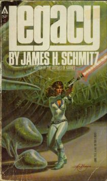 Cover of the novel Legacy by James H Schmitz.