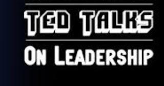 Ted Talks About Leadership