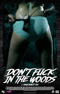 Don't Fuck in the Woods Poster