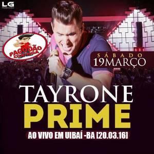 Tayrone - Ao vivo em Uiba 21 Março 2016