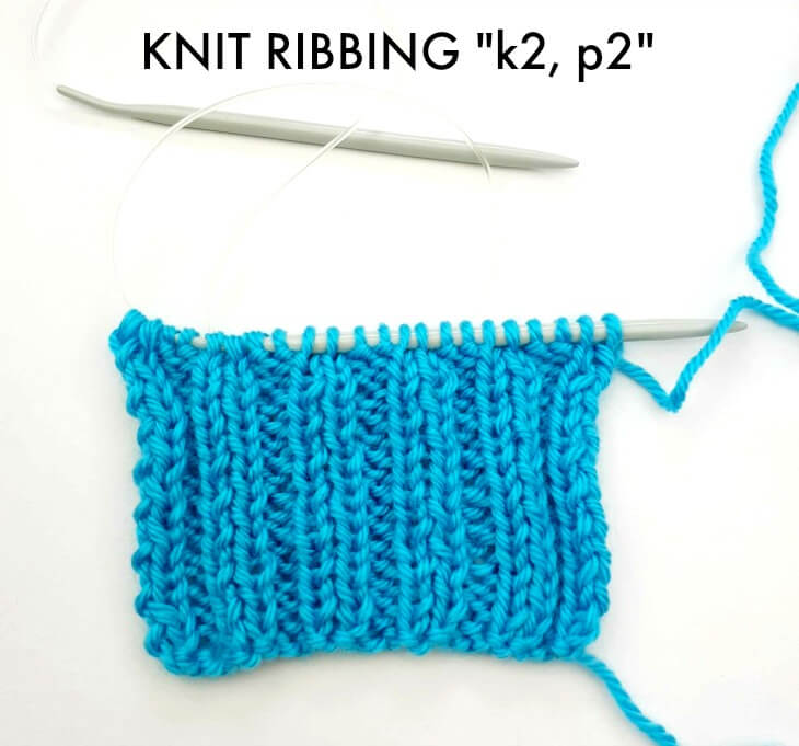 Knit Ribbing, Knit 2, Purl 2