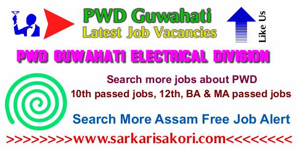 PWD Guwahati Recruitment