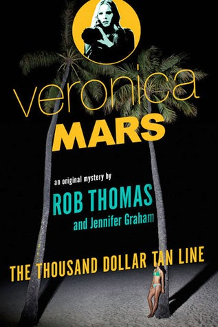 Veronica Mars: The Thousand Dollar Tan Line