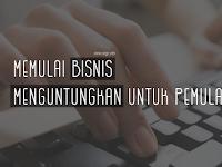 Memulai Bisnis Online yang Menguntungkan untuk Pemula