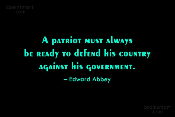 Edward Abbey about real patriotism