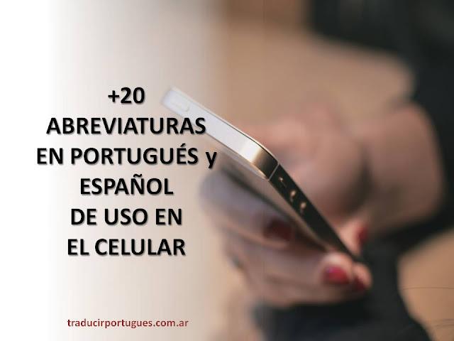 abreviaturas, celular, móvel, móvil, español, portugués, tradutora, traduções, traductora, traducciones