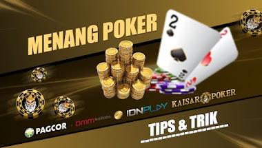 Tips Bermain Poker Agar Menang di Putaran Meja?