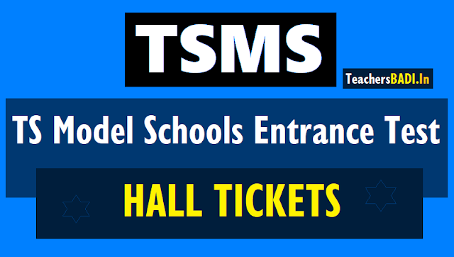 tsms 7th/8th/9th/10th classes admission test hall tickets 2019,ts model schools entrance test hall tickets 2019,tsmscet hall tickets,results,merit list,certificates verification