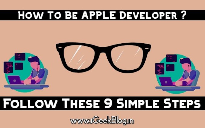 How To Be An Apple Developer | iGeekBlog India | iOS Development