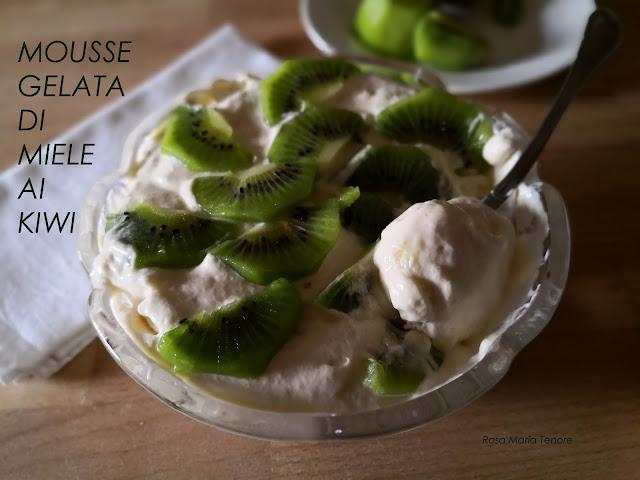 Mousse gelata di miele ai kiwi