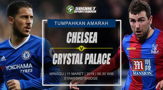 Prediksi Chelsea vs Crystal Palace Premier League Minggu, 11 Maret 2018 | 00.30 WIB