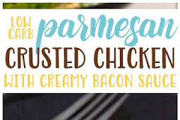 Low Carb Parmesan Chicken with Creamy Bacon Sauce