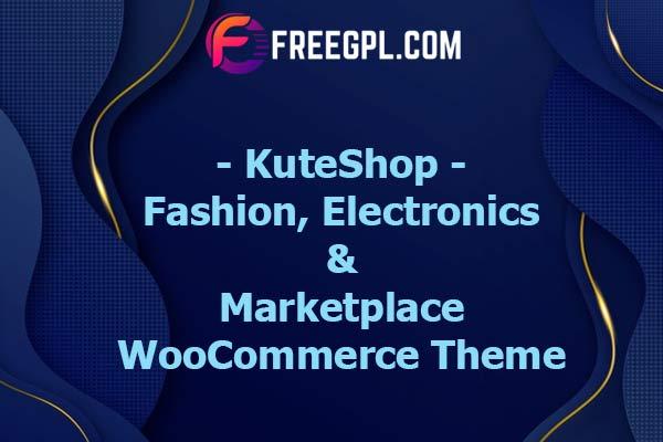KuteShop - Fashion, Electronics & Marketplace WooCommerce Theme Nulled Download Free