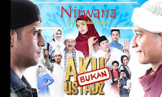 Lirik Lagu OST. Aku Bukan Ustadz (RCTI) Nirwana Band