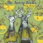 The Sorry Kisses 'Play Along'