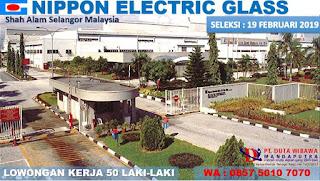 Butuh 50 Orang Untuk Bekerja di NIPPON ELECTRIC GLASD (M) SDN BHD  Shah Alam, Selangor Malaysia