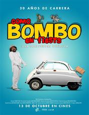 pelicula Como Bombo en fiesta (2016)