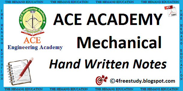 GATE ACE Academy ME Mechanical Engineering Hand Written Class Notes