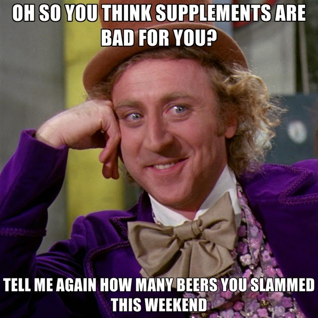 oh-so-you-think-supplements-are-bad-for-you-tell-me-again-how-ma.jpg