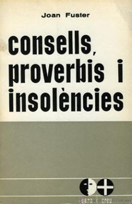 Consells, proverbis i insolències (Joan Fuster)