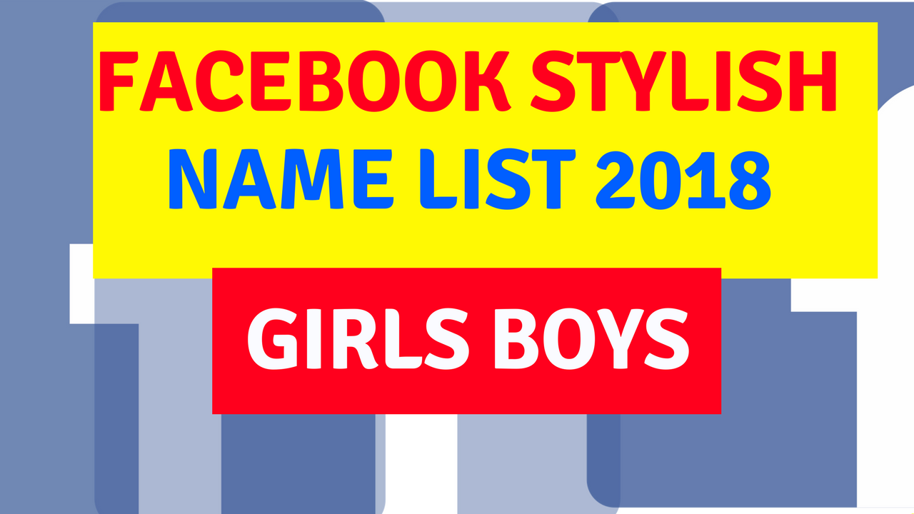 FB Stylish Name For Boyz