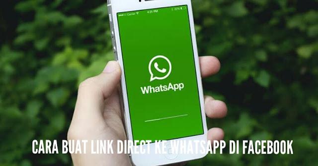 Cara Buat Link Direct Ke Whatsapp Di Facebook Dengan Wasap.my