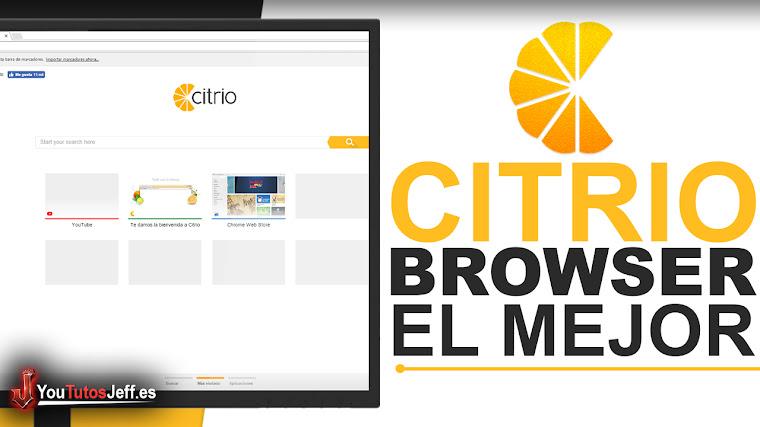 El Mejor Navegador para tu PC - Descargar Citrio Browser Ultima Versión Español