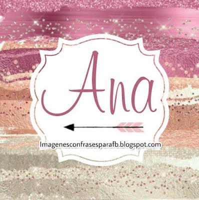 Imagenes con nombre Ana