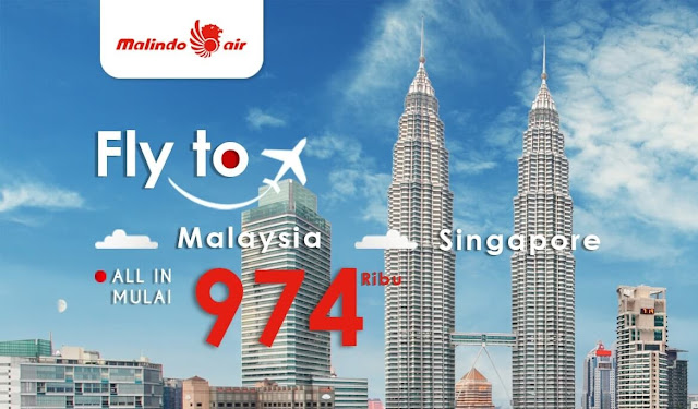 #VIA - Promo Fly to Malaysia and Singapore ALL IN Mulai 974 Ribu (s.d 02 Jan 2019)