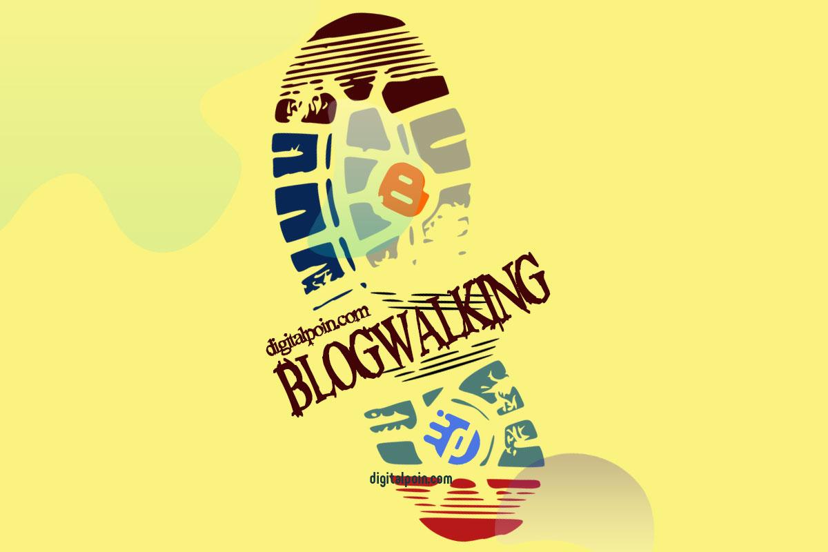 10 Tujuan dan Manfaat Melakukan Blogwalking Untuk Blog